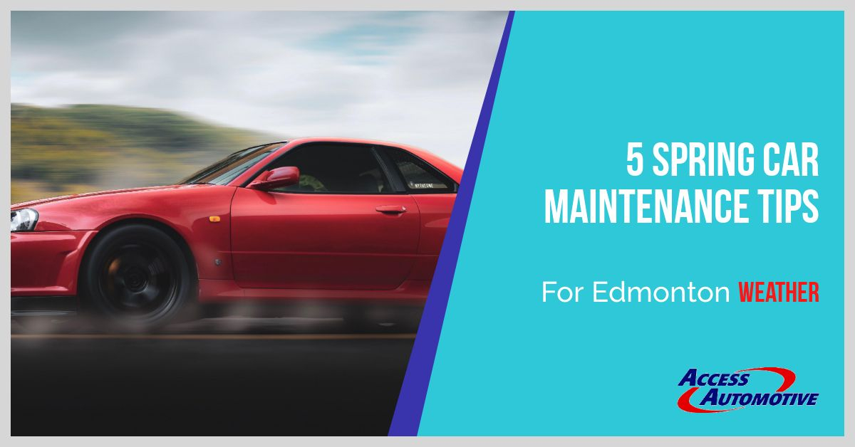 Edmonton Car Maintenance Spring Tips