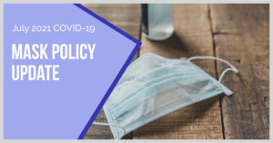 July 2021 COVID Masking Policy Update